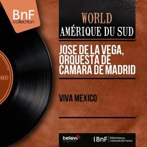 Viva Mexico (Stereo Version)