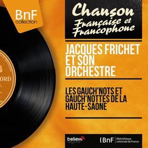 Les gauch'nots et gauch'nottes de la Haute-Saône (Mono version)