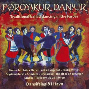 Traditional Ballad Dancing In The Faroes, Vol. 16-17 (Føroyskur Dansur, Fløga 16-17)