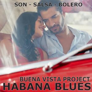 Habana Blues (Son - Salsa - Bolero)