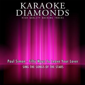 Fifty Ways to Leave Your Lover (Karaoke Version) [Originally Performed By Paul Simon]