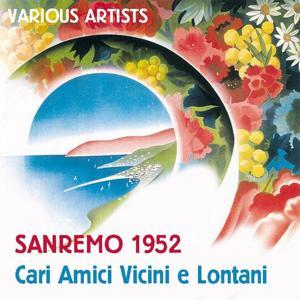 Cari amici vicini e lontani: Sanremo 1952