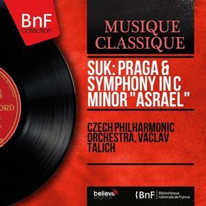 Suk: Praga & Symphony in C Minor