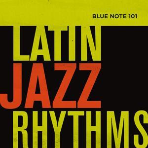Blue Note 101: Latin Jazz Rhythms