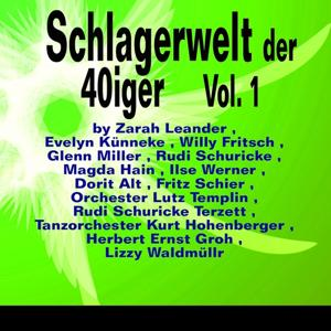 Schlagerwelt der 40iger, Vol. 2