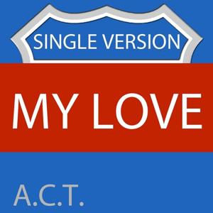 My Love (Single Version)