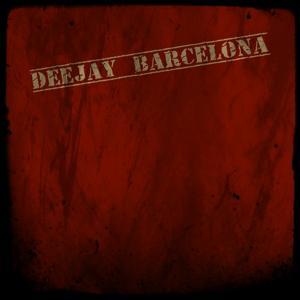 Deejay Barcelona (Top 25 Dance Smash Hot Hits)
