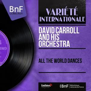 All the World Dances (Mono Version)