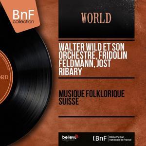 Musique folklorique suisse (Mono version)