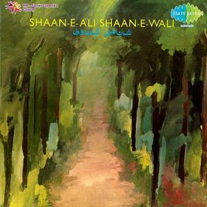 Shaan E Ali Shaan E Wali