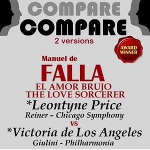 De Falla: The Love Sorcerer, Leontyne Price vs. Victoria de Los Angeles