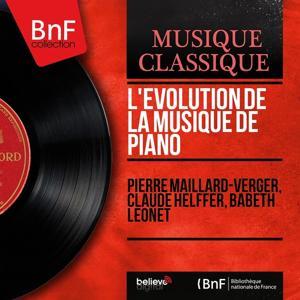 L'évolution de la musique de piano (Mono Version)