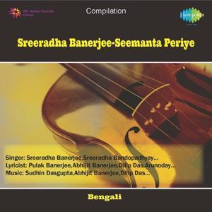 Sreeradha Banerjee - Seemanta Periye