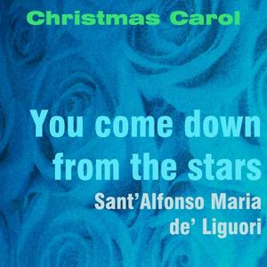 You Come Down from the Stars (Church Organ)