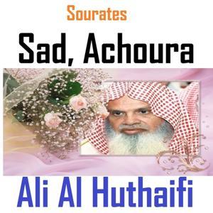 Sourates Sad, Achoura (Quran - Coran - Islam)