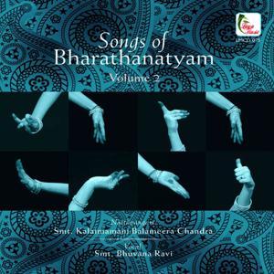 Songs of Bharathanatyam, Vol. 2