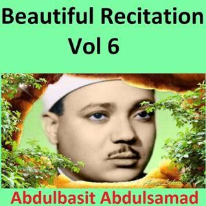 Beautiful Recitation, Vol. 6 (Quran - Coran - Islam)
