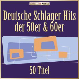 Masterpieces presents Deutsche Schlager-Hits der 50er & 60er (50 Titel)