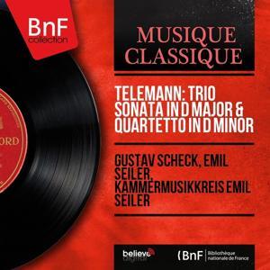 Telemann: Trio Sonata in D Major & Quartetto in D Minor (Mono Version)