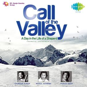 Call Of The Valley - Revisted