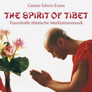The Spirit of Tibet: Music for Meditation