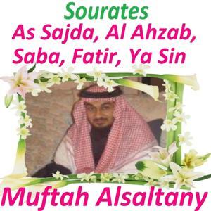 Sourates As Sajda, Al Ahzab, Saba, Fatir, Ya Sin (Quran - Coran - Islam)