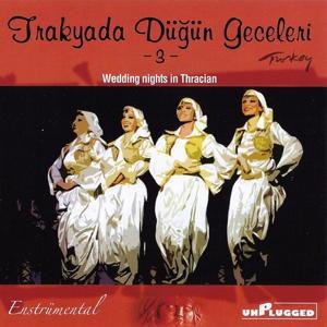 Trakyada Düğün Geceleri, Vol. 3 (Unplugged)