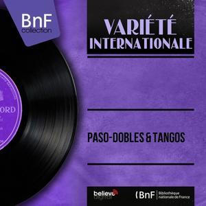 Paso-Dobles & Tangos (Mono Version)