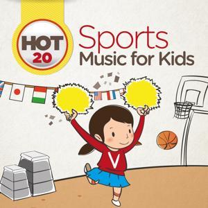 Hot 20 Sport Music for Kids