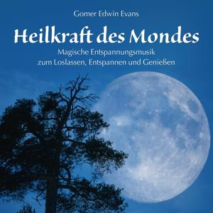 Heilkraft des Mondes: Magische Entspannungsmusik