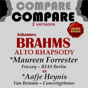 Brahms: Alto Rhapsody, Maureen Forester vs. Aafje Heynis (Compare 2 Versions)