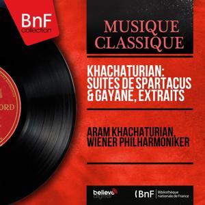 Khachaturian: Suites de Spartacus & Gayane, extraits (Mono Version)