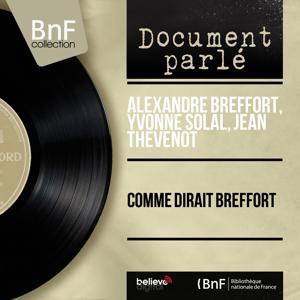 Comme dirait Breffort (Mono Version)