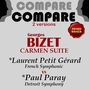 Bizet: Carmen, suite, Laurent Petitgirard vs. Paul Paray (Compare 2 Versions)