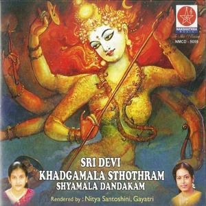 Sri Devi Khadgamala Sthothram  Shyamala Dandakam