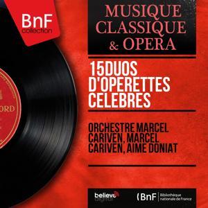 15 Duos d'opérettes célèbres (Mono Version)