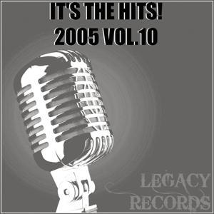 It's the Hits 2005, Vol. 10