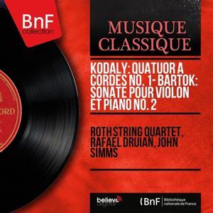 Kodály: Quatuor à cordes No. 1 - Bartók: Sonate pour violon et piano No. 2 (Mono Version)