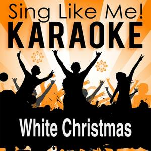 White Christmas (Karaoke Version)