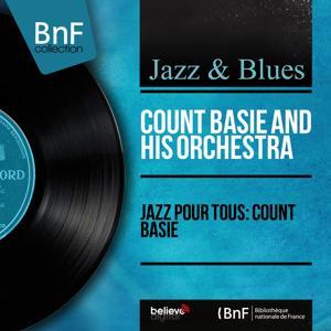 Jazz pour tous: Count Basie (Mono Version)