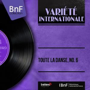 Toute la danse, No. 6 (Mono version)