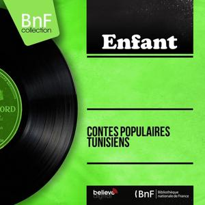 Contes populaires tunisiens (Mono version)