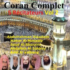 Coran complet 5 récitateurs, vol. 2 (Quran - Coran - Islam)