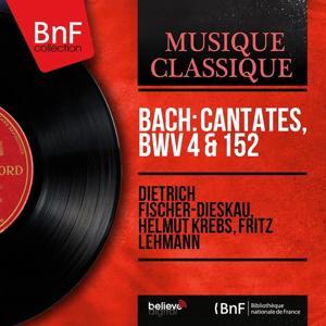 Bach: Cantates, BWV 4 & 152 (Mono Version)