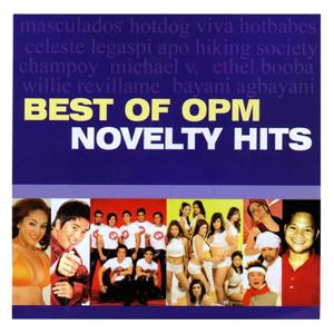 Best of OPM Novelty Hits