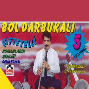 Bol Darbukalı Çiftetelli, Vol. 5