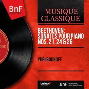 Beethoven: Sonates pour piano Nos. 21, 24 & 26 (Mono Version)