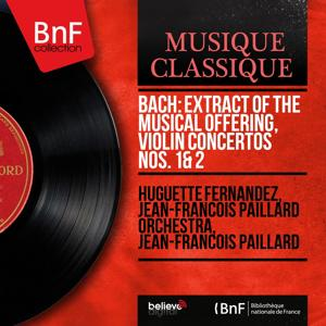 Bach: Extract of The Musical Offering, Violin Concertos Nos. 1 & 2 (Mono Version)