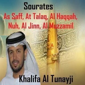 Sourates As Saff, At Talaq, Al Haqqah, Nuh, Al Jinn, Al Muzzamil (Quran - Coran - Islam)