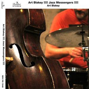 Art Blakey!!!!! Jazz Messengers !!!!!